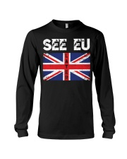 See EU Later Union UK Flag EU Flag Anti Brexit Long Sleeve Tee tile