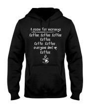 A Poem For Mornings Coffee Everyone Shut Up Hooded Sweatshirt thumbnail