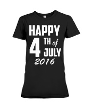 Happy 4th of July T-Shirt Independence Day 2018 Te Premium Fit Ladies Tee thumbnail