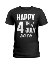 Happy 4th of July T-Shirt Independence Day 2018 Te Ladies T-Shirt thumbnail