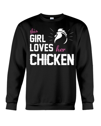 This Girl Loves Her Chicken Shirt