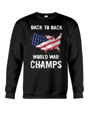 Back-To-Back World War Champs T-Shirt Crewneck Sweatshirt thumbnail