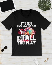 volleyball it's not how tall you are Classic T-Shirt lifestyle-mens-crewneck-front-17