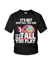volleyball it's not how tall you are Youth T-Shirt thumbnail