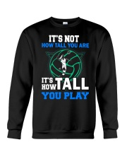 Volleyball how-tall-you-are Crewneck Sweatshirt thumbnail