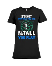Volleyball how-tall-you-are Premium Fit Ladies Tee thumbnail