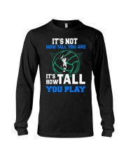 Volleyball how-tall-you-are Long Sleeve Tee thumbnail