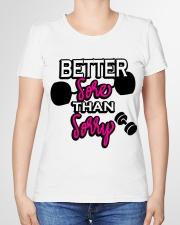 Better Sore than Sorry Premium Womens Tee Premium Fit Ladies Tee garment-premium-tshirt-ladies-front-01