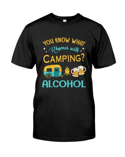 You know what rhymes with camping alcohol