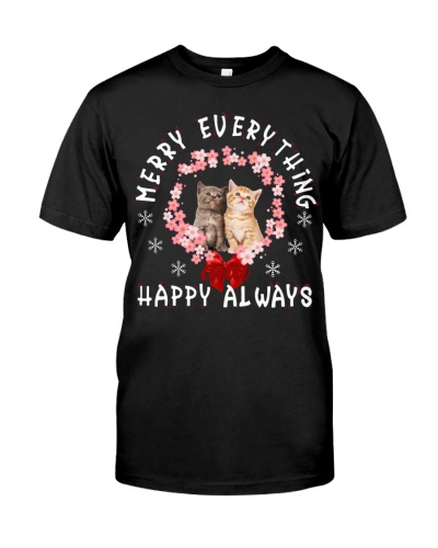 Cat Merry Everthing And Happy Always