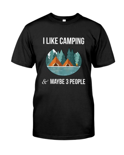I Like Camping  Maybe 3 People