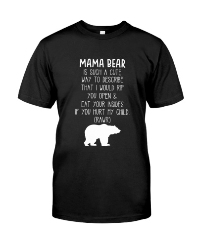 Mama Bear Is Such A Cute Way To Desribe