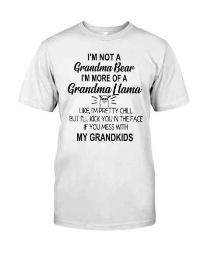 I'm Not A Grandma Bear I'm More Of A Grandma Llama