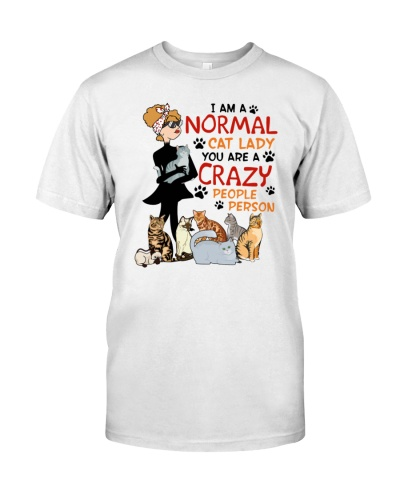Cat mal Cat Lady You Are A Crazy People Pers