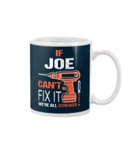 If Joe Cant Fix It - We Are All Screwed Mug thumbnail