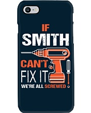 If Smith Cant Fix It - We Are All Screwed Phone Case thumbnail