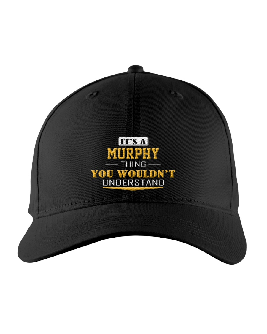 MURPHY - Thing You Wouldn't Understand Embroidered Hat