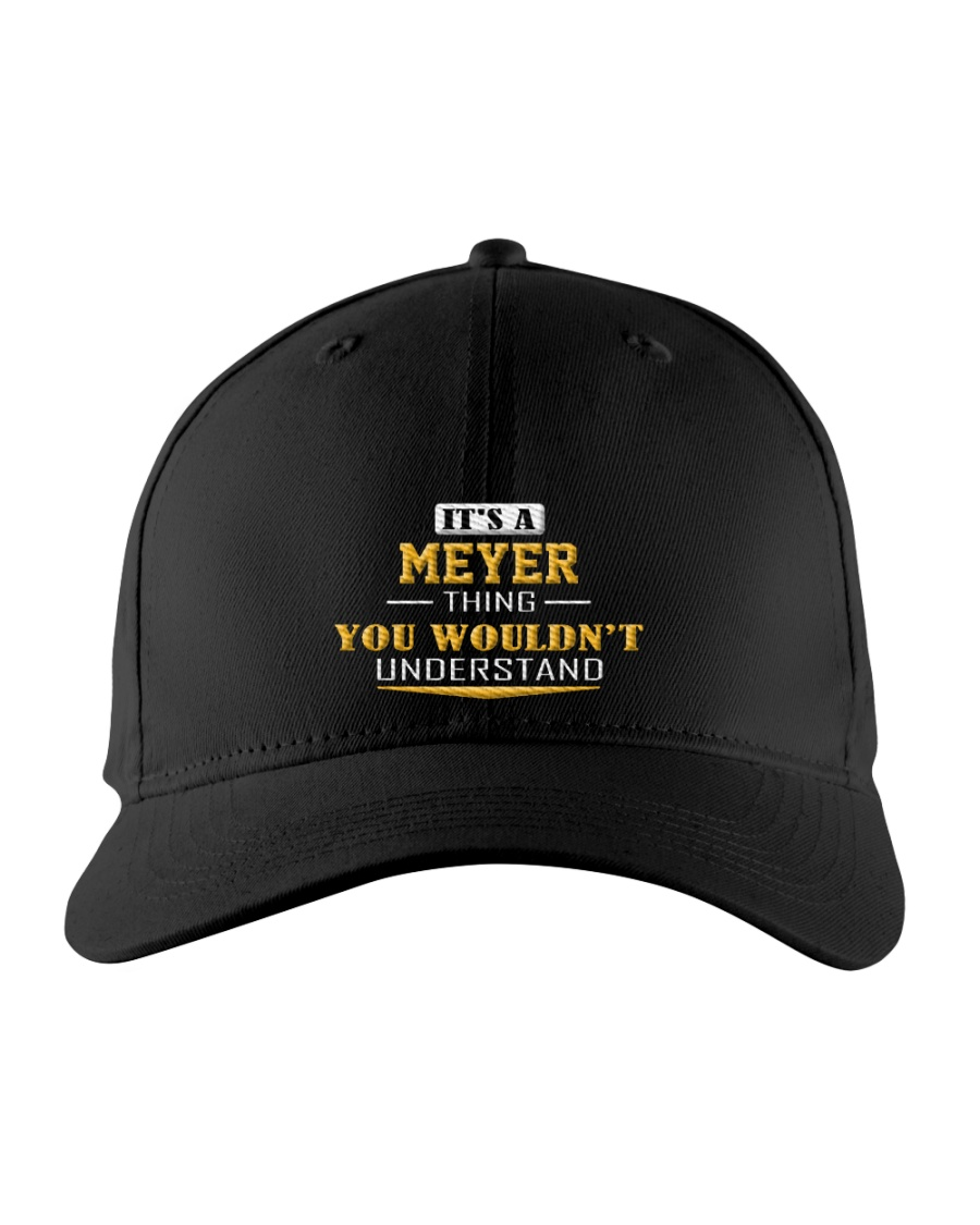 MEYER - Thing You Wouldnt Understand Embroidered Hat