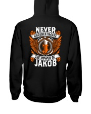 NEVER UNDERESTIMATE THE POWER OF JAKOB Hooded Sweatshirt thumbnail