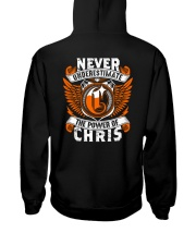 NEVER UNDERESTIMATE THE POWER OF CHRIS Hooded Sweatshirt thumbnail