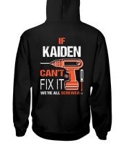 If Kaiden Cant Fix It - We Are All Screwed Hooded Sweatshirt thumbnail