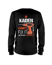 If Kaiden Cant Fix It - We Are All Screwed Long Sleeve Tee thumbnail