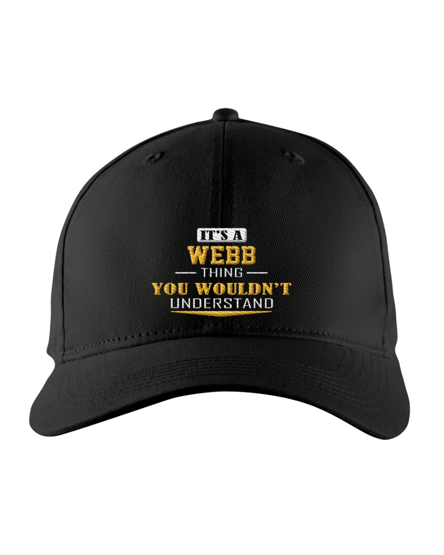 WEBB - Thing You Wouldn't Understand Embroidered Hat