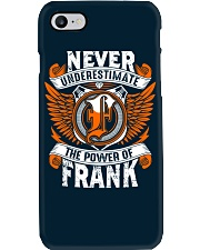 NEVER UNDERESTIMATE THE POWER OF FRANK Phone Case thumbnail