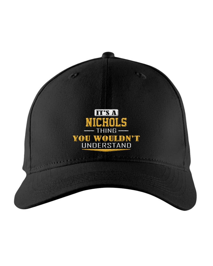 NICHOLS - Thing You Wouldnt Understand Embroidered Hat
