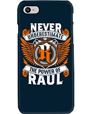 NEVER UNDERESTIMATE THE POWER OF RAUL Phone Case thumbnail
