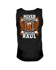 NEVER UNDERESTIMATE THE POWER OF RAUL Unisex Tank thumbnail