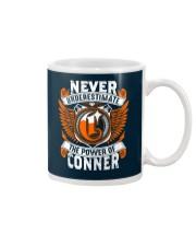 NEVER UNDERESTIMATE THE POWER OF CONNER Mug thumbnail