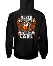 NEVER UNDERESTIMATE THE POWER OF CARL Hooded Sweatshirt thumbnail