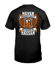 NEVER UNDERESTIMATE THE POWER OF HASSAN Classic T-Shirt back