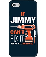 If Jimmy Cant Fix It - We Are All Screwed Phone Case thumbnail