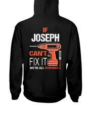 If Joseph Cant Fix It - We Are All Screwed Hooded Sweatshirt thumbnail