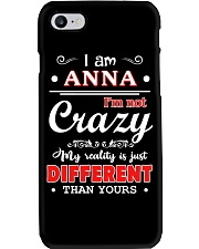 Anna - My reality is just different than yours Phone Case thumbnail