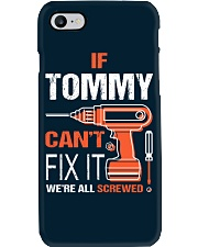 If Tommy Cant Fix It - We Are All Screwed Phone Case thumbnail