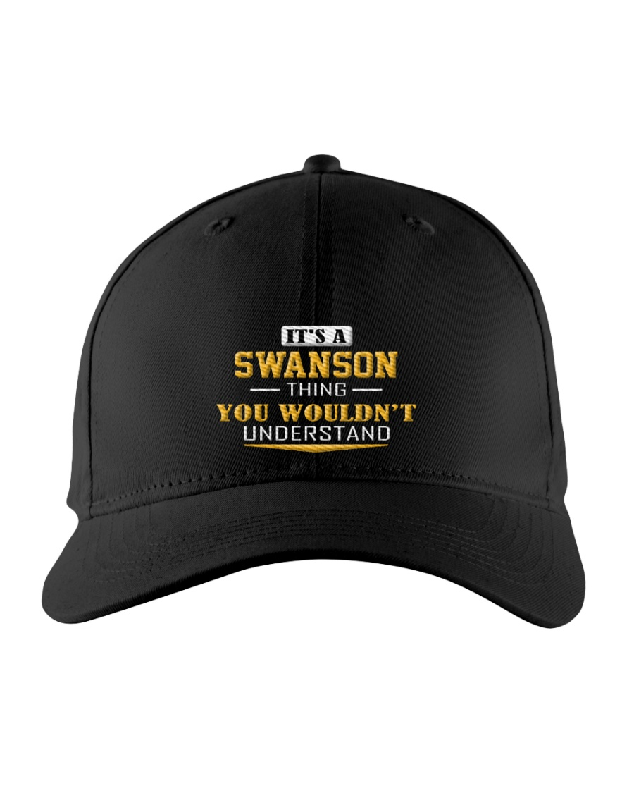 SWANSON - Thing You Wouldnt Understand Embroidered Hat