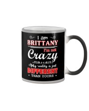 Brittany - My reality is just different than yours Color Changing Mug thumbnail