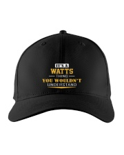 WATTS - Thing You Wouldn't Understand Embroidered Hat front