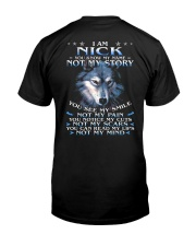 Nick - You dont know my story Classic T-Shirt back