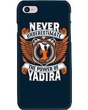 NEVER UNDERESTIMATE THE POWER OF YADIRA Phone Case thumbnail