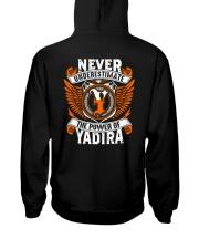 NEVER UNDERESTIMATE THE POWER OF YADIRA Hooded Sweatshirt thumbnail