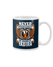 NEVER UNDERESTIMATE THE POWER OF YADIRA Mug thumbnail