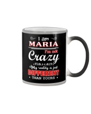 Maria - My reality is just different than yours Color Changing Mug thumbnail