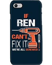 If Ren Cant Fix It - We Are All Screwed Phone Case thumbnail