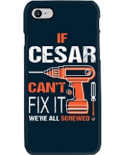 If Cesar Cant Fix It - We Are All Screwed Phone Case thumbnail