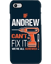If Andrew Cant Fix It - We Are All Screwed Phone Case thumbnail