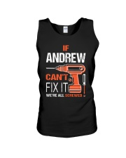 If Andrew Cant Fix It - We Are All Screwed Unisex Tank thumbnail